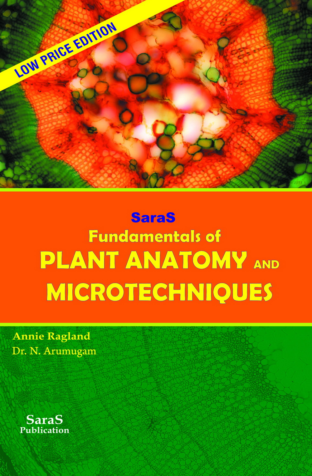 Fundamentals Of Plant Anatomy And Microtechniques Botany Saras